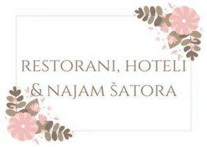 restorani, hoteli i najam šatora za vjenčanje