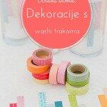 Uradi sama – dekoracije sa washi trakama